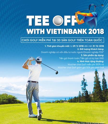 Voucher chơi golf miễn phí cho khách hàng doanh nghiệp FDI VietinBank