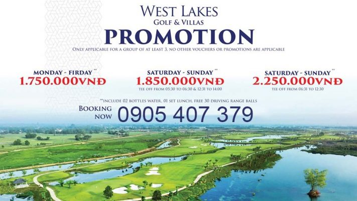 Bảng Giá Sân Gôn (Golf) West Lakes Golf Club & Villas Tại Long An