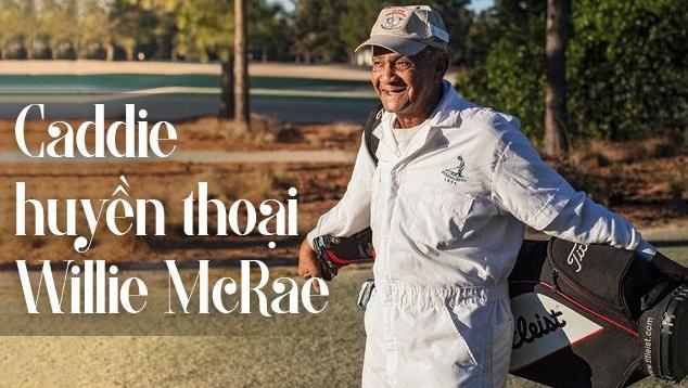Nhìn lại sự nghiệp của caddie (caddy) huyền thoại Willie McRae trong suốt 75 năm sát cánh cùng các Tổng thống Mỹ trên sân golf